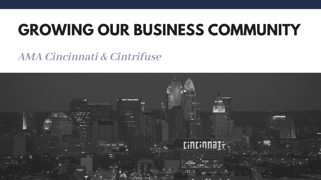 AMA Cincinnati & Cintrifuse, Growing our community